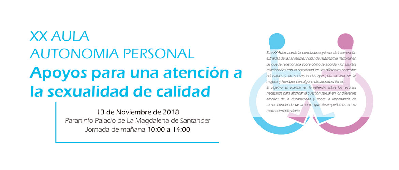 XX Aula Autonomía Personal Sexualidades y Discapacidades