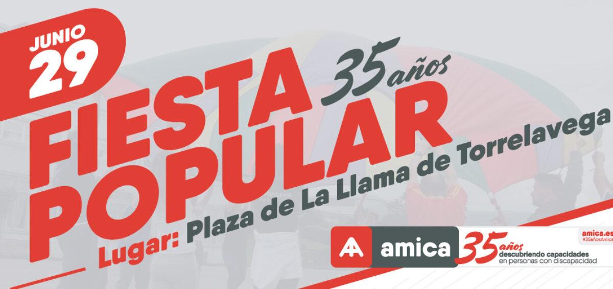 Fiesta popular 35 Aniversario de Amica