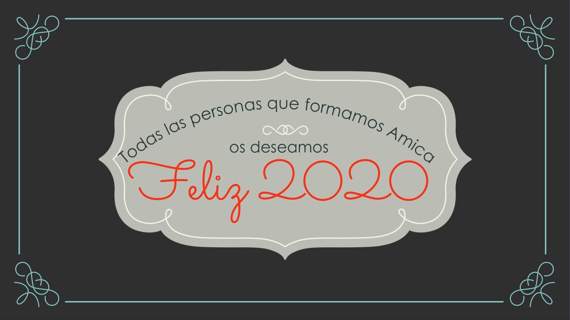 ¡Felices fiestas y feliz año 2020!