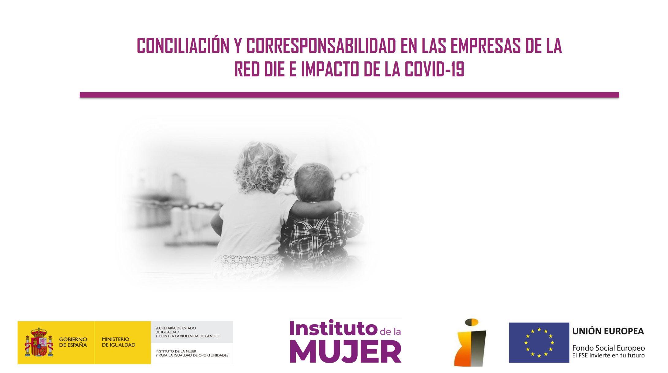 Soemca participa en el Estudio sobre CONCILIACIÓN Y CORRESPONSABILIDAD EN LAS EMPRESAS DE LA RED DIE E IMPACTO DE LA COVID-19
