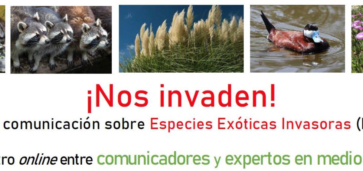 ¡NOS INVADEN! La comunicación sobre Especies Exóticas Invasoras. Encuentro entre periodistas y expertos en medio natural